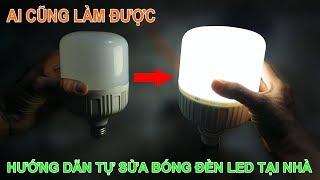 Hướng dẫn tự sửa bóng đèn led tại nhà mà ai cũng có thể làm được