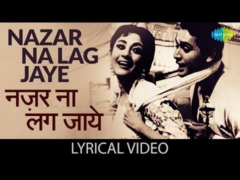 Nazar Na Lag Jaye with lyrics   नज़र ना लग जाये गाने के बोल  Night In London  Mala Sinha/Biswajit