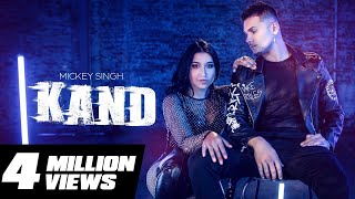 Mickey Singh ft. Dana Alexa - Kand | Treehouse VHT | New Punjabi Song 2019