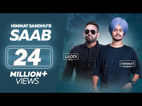 SAAB - Himmat Sandhu (Full Song) | Laddi Gill | New Punjabi Songs | Lokdhun