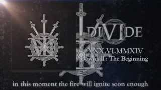 DIVIDE - Downfall : The Beginning (Official Lyric Video)