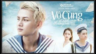Vô Cùng - Phan Duy Anh, Linh Ka, Lê Bảo Full HD