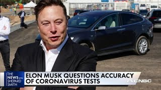 Elon Musk raises questions about accuracy of Covid-19 tests