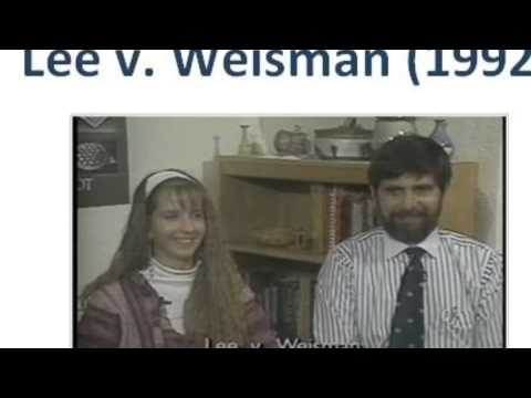 lee vs weisman In keeping with the practice of several other public middle and high school principals in providence, rhode island, robert e lee, a middle school principal, invited a rabbi to speak at his school's graduation ceremony daniel weisman's daughter, deborah, was among the graduates hoping to stop the rabbi from speaking.