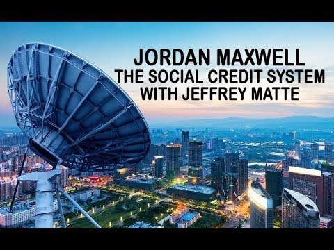 Jordan Maxwell Updates And The Social Credit System With Jeffrey Matte 3/23/18