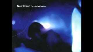 New Order - The John Peel Sessions [Full Album]