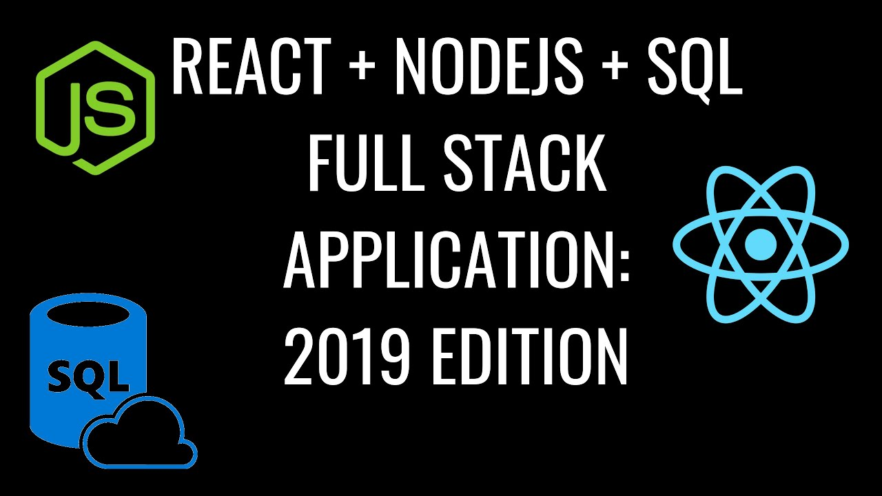 React + NodeJS + SQL Simple Full Stack Application 2018