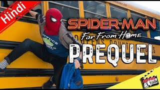 Spider-Man Far From Home Is prequel [Explained In Hindi]