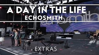 Echosmith - A Day In The Life At Rock In Rio [EXTRAS]