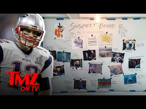 Tom Brady Has Put Together A List Of His Own Suspects For His Missing Super Bowl Jersey! | TMZ TV