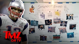 Tom Brady Has Put Together A List Of His Own Suspects For His Missing Super Bowl Jersey!   TMZ TV