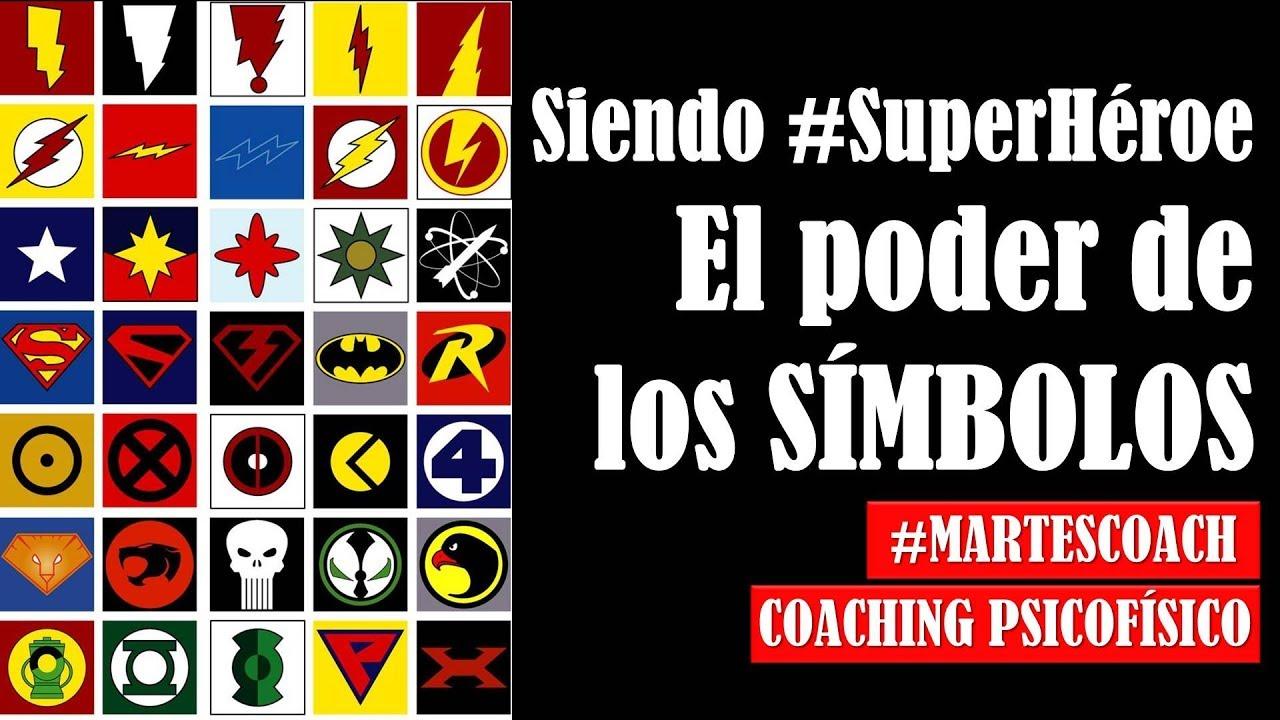 Siendo #Superheroe v4 El poder de los símbolos #MartesCoach - YouTube