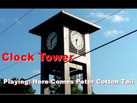 """Clock Tower Playing """"Here Comes Peter Cottontail."""" -HD-"""