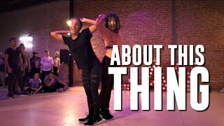 Bailey Sok and Charlize Glass ~ ABOUT THIS THING by Young Franco | Jake Kodish Choreography