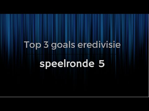 Top 3 goals eredivisie speelronde 3