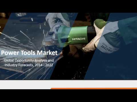 Power Tools Market - Industry set to go positively