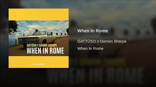 Play When In Rome (feat. Damon Sharpe)