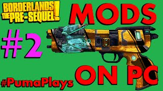 Borderlands 2: Mods On PC Episode 2 #PumaPlays