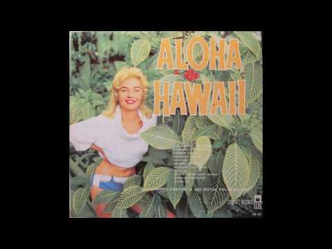 Aloha Hawaii - Harry Kaapuni And His Royal Polynesians (Full Album 1960)