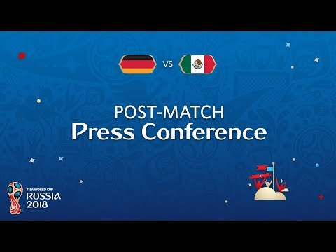 FIFA World Cup™ 2018: Germany - Mexico: Post-Match Press Con