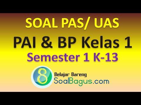 LATIHAN SOAL PAS PAI KELAS 1 SEMESTER 1 KURIKULUM 2013