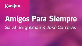 Karaoke Amigos Para Siempre - Sarah Brightman *