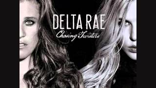 I Will Never Die - Delta Rae