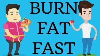12 BEST WAYS TO BURN FAT FAST | How to LOSE Weight FAST
