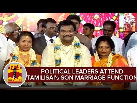 Political Leaders Attends BJP Leader Tamilisai's Son Marriage Function Held in Chennai
