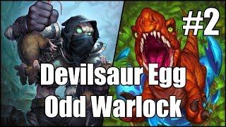 [Hearthstone] Devilsaur Egg Odd Warlock (Part 2)