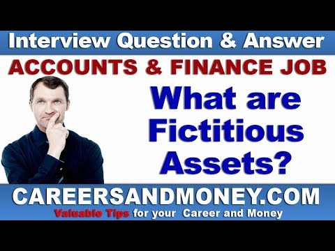 What are Fictitious Assets? - Accounting and Finance Job Interview Question and Answer