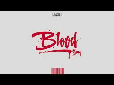 Gates Praise – Blood Song