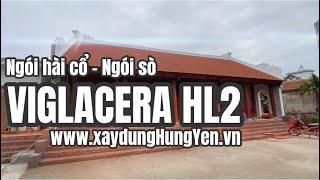 Ngói sò cổ - Ngói hài cổ Viglacera HL2 - Ngói lợp nhà thờ, đình chùa | Nhà phân phối Đức Thắng