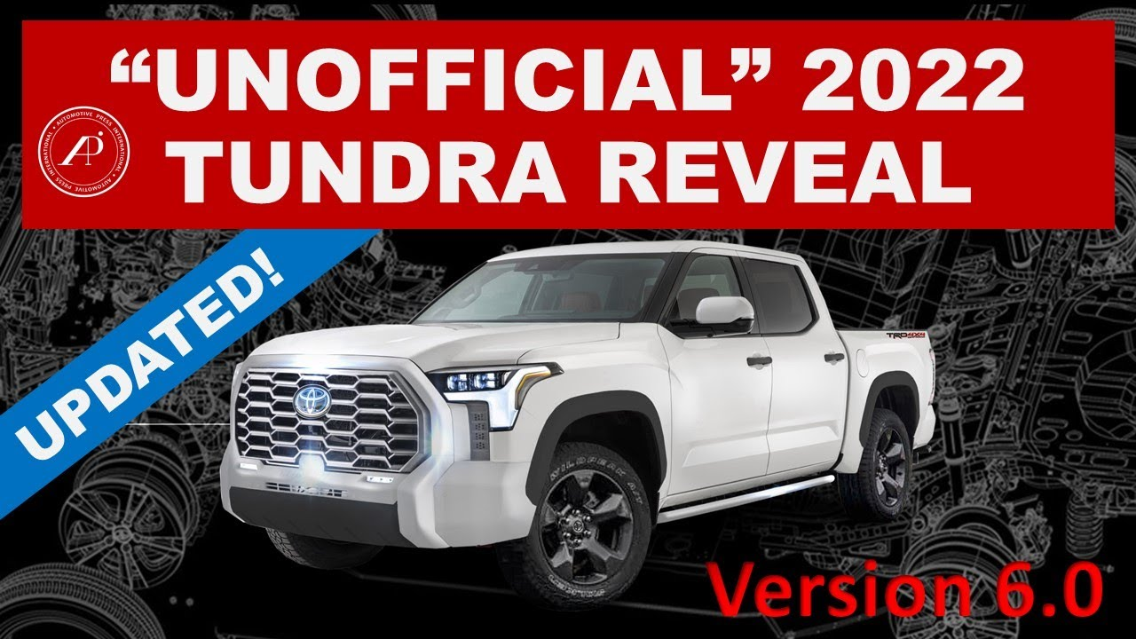 """=UPDATED= 2022 TOYOTA TUNDRA REVEAL VIDEO that Toyota should have created! """"Unofficial"""" Video V6.0"""