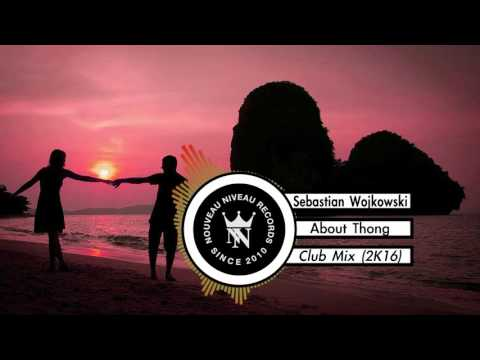 Sebastian Wojkowski -  With You (Club Mix) 2K16