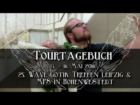 Waldkauz - Tourtagebuch Folge 5: WGT Leipzig und MPS Hohenwestedt [2016]