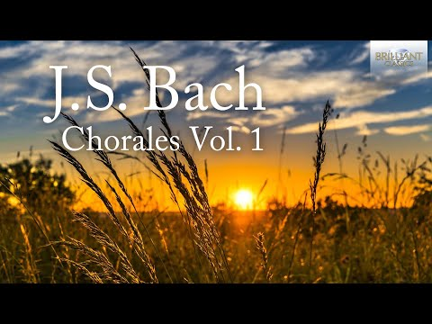 J.S. Bach: Chorales Volume 1