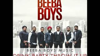 Beeba Boys Soundtrack  - Drink Party Throw It Up - Manj Musik ft. Humble the Poet