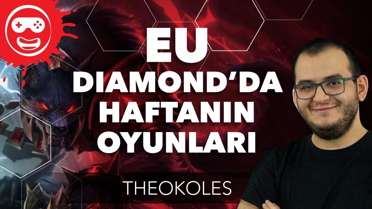 EU Diamond'da Haftanın Oyunları | Theokoles aka Gurd