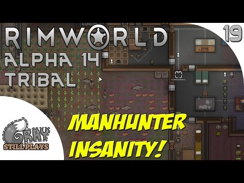 Rimworld Alpha 14 Tribal | GIGANTIC Warg Manhunter Pack!  Dozens of Wargs! | Part 19 | Gameplay