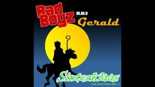 Bad Boyz mmv Gerald - Sinterklaas (wie kent hem niet...)