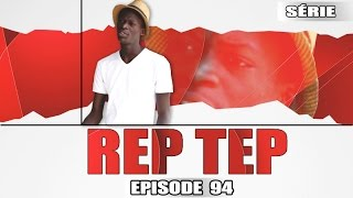 Rep Tep - Episode 94 - MBR