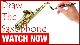 How To Draw The Saxophone - Learn To Draw - Art Space