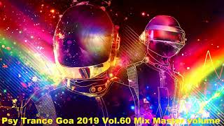 Psy Trance Goa 2019 Vol 60 Mix Master volume