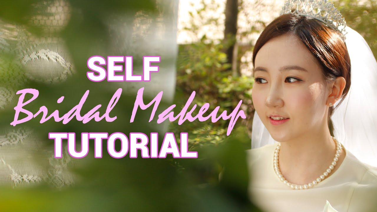 Korean Wedding Makeup Tutorial : Korean Wedding Makeup Self Bridal Makeup Tutorial ...