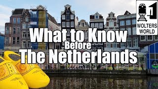 Download Visit The Netherlands - What to Know Before You Visit The Netherlands