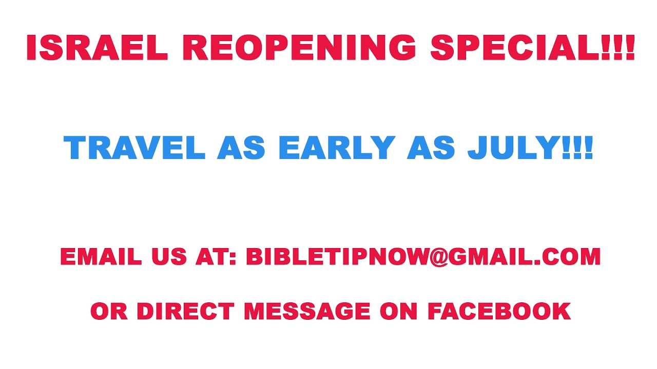 Israel Reopening Special Tour Rates!!