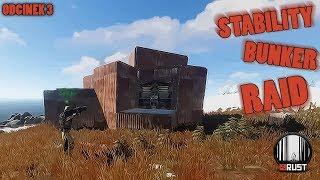 Rust - Stability Bunker Base RAID - odcinek 3