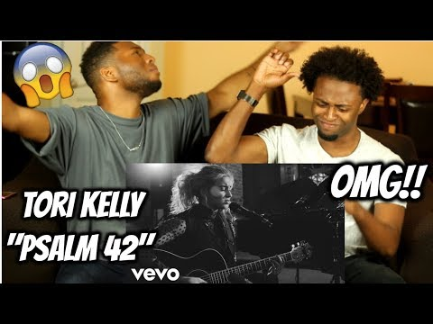 Tori Kelly - Psalm 42 (REACTION)