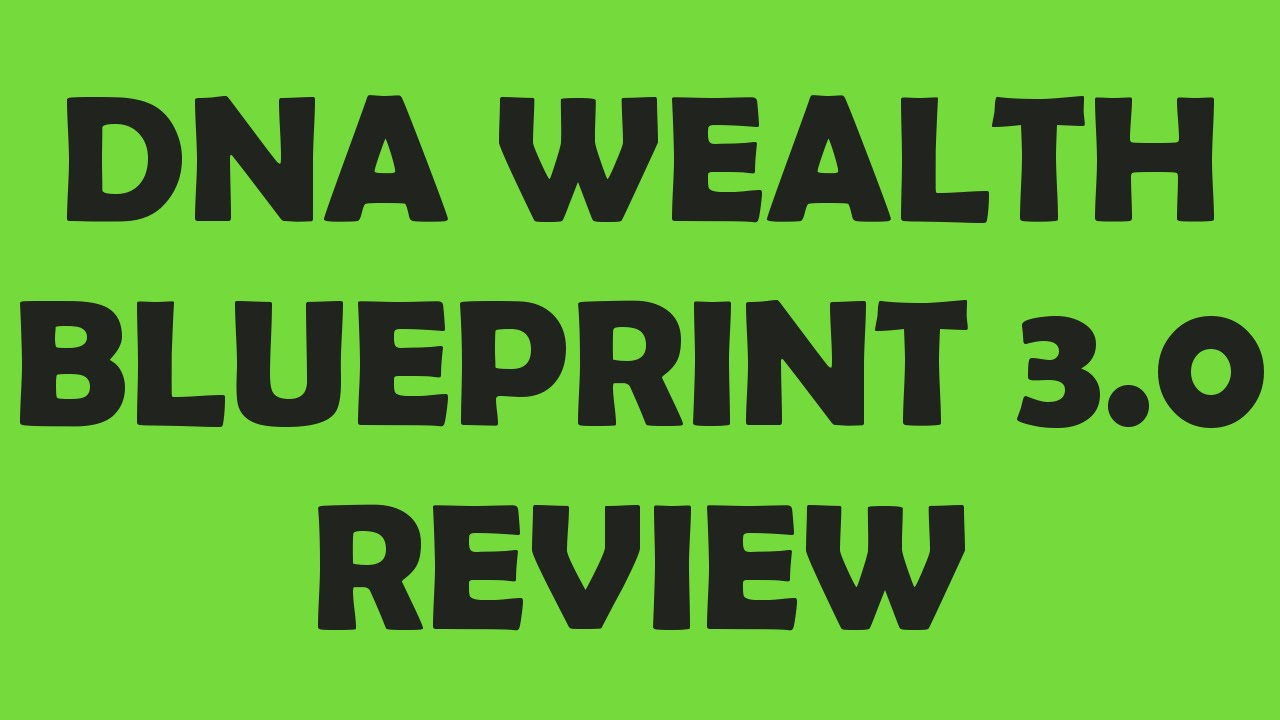 Dna wealth blueprint 30 review dna wealth blueprint youtube dna wealth blueprint 30 review dna wealth blueprint malvernweather Gallery
